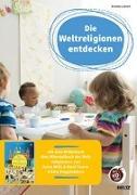 Cover-Bild zu Die Weltreligionen entdecken von Calvert, Kristina