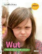 Cover-Bild zu Große Gefühle: Wut von Storz, Gisela