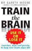 Cover-Bild zu Train the Brain (eBook) von Moore, Gareth