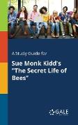 "Cover-Bild zu A Study Guide for Sue Monk Kidd's ""The Secret Life of Bees"" von Gale, Cengage Learning"