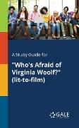 "Cover-Bild zu A Study Guide for ""Who's Afraid of Virginia Woolf?"" (lit-to-film) von Gale, Cengage Learning"