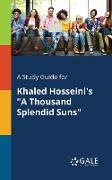 "Cover-Bild zu A Study Guide for Khaled Hosseini's ""A Thousand Splendid Suns"" von Gale, Cengage Learning"