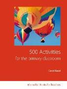 Cover-Bild zu 500 Activities for the Primary Classroom von Read, Carol