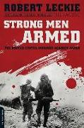 Cover-Bild zu Leckie, Robert: Strong Men Armed: The United States Marines Against Japan
