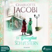 Cover-Bild zu Jacobi, Charlotte: Die Douglas-Schwestern