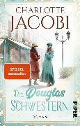 Cover-Bild zu Jacobi, Charlotte: Die Douglas-Schwestern (eBook)