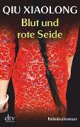 Cover-Bild zu Blut und rote Seide von Qiu, Xiaolong