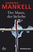 Cover-Bild zu Der Mann, der lächelte von Mankell, Henning