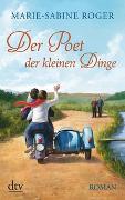 Cover-Bild zu Der Poet der kleinen Dinge von Roger, Marie-Sabine