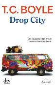 Cover-Bild zu Drop City von Boyle, T. C.