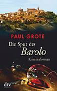 Cover-Bild zu Die Spur des Barolo von Grote, Paul
