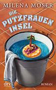 Cover-Bild zu Die Putzfraueninsel von Moser, Milena