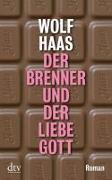 Cover-Bild zu Der Brenner und der liebe Gott von Haas, Wolf