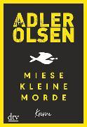 Cover-Bild zu Miese kleine Morde von Adler-Olsen, Jussi