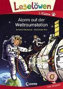 Cover-Bild zu Neubauer, Annette: Leselöwen 1. Klasse - Alarm auf der Weltraumstation