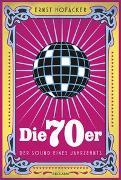 Cover-Bild zu Die 70er von Hofacker, Ernst