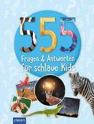 Cover-Bild zu 555 Fragen & Antworten für schlaue Kids von Fritz, Sabine