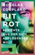 Cover-Bild zu Bit Rot von Coupland, Douglas