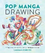 Cover-Bild zu d'Errico, Camilla: Pop Manga Drawing