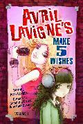 Cover-Bild zu D'Errico, Camilla: Avril Lavigne's Make 5 Wishes Volume 1