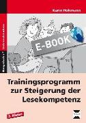 Cover-Bild zu Trainingsprogramm Lesekompetenz - 3.Klasse (eBook) von Hohmann, Karin