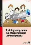 Cover-Bild zu Trainingsprogramm Lesekompetenz - 4. Klasse (eBook) von Hohmann, Karin