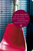 Cover-Bild zu Gavalda, Anna: Ich wünsche mir, dass irgendwo jemand auf mich wartet