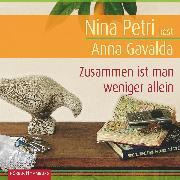 Cover-Bild zu Gavalda, Anna: Zusammen ist man weniger allein (Audio Download)