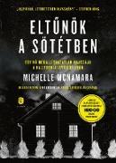 Cover-Bild zu Eltunök a sötétben (eBook) von McNamara, Michelle