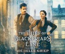 Cover-Bild zu The Thief of Blackfriars Lane von Griep, Michelle