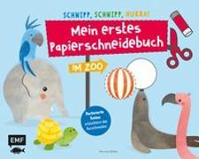 Cover-Bild zu von Miller, Pia: Schnipp, schnipp, hurra! Mein erstes Papierschneidebuch - Im Zoo