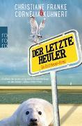 Cover-Bild zu Kuhnert, Cornelia: Der letzte Heuler