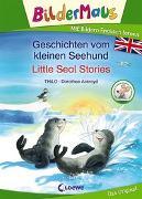 Cover-Bild zu THiLO: Bildermaus - Mit Bildern Englisch lernen - Geschichten vom kleinen Seehund - Little Seal Stories