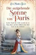 Cover-Bild zu Bast, Eva-Maria: Die aufgehende Sonne von Paris (eBook)