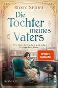 Cover-Bild zu Seidel, Romy: Die Tochter meines Vaters (eBook)