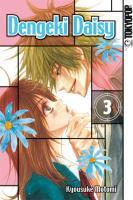 Cover-Bild zu Dengeki Daisy 03 von Motomi, Kyosuke