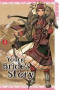 Cover-Bild zu Young Bride's Story 02 von Mori, Kaoru