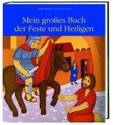 Cover-Bild zu Mein großes Buch der Feste und Heiligen von Abeln, Reinhard