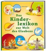 Cover-Bild zu Das Kinderlexikon zur Welt des Glaubens von Abeln, Reinhard