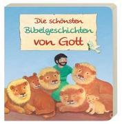Cover-Bild zu Die schönsten Bibelgeschichten von Gott von Abeln, Reinhard