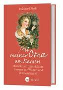 Cover-Bild zu Mit meiner Oma am Kamin von Abeln, Reinhard