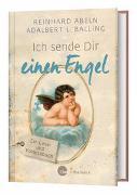 Cover-Bild zu Ich sende Dir einen Engel - Großdruck von Abeln, Reinhard
