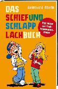 Cover-Bild zu Das Schiefundschlapplachbuch (eBook) von Abeln, Reinhard