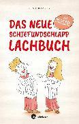 Cover-Bild zu Das neue Schiefundschlapplachbuch (eBook) von Abeln, Reinhard