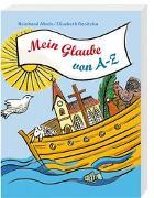 Cover-Bild zu Mein Glaube von A-Z von Abeln, Reinhard