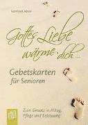 """Cover-Bild zu """"Gottes Liebe wärme dich ..."""" - Gebetskarten für Senioren von Abeln, Reinhard"""