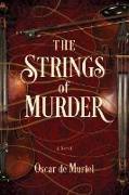 Cover-Bild zu The Strings of Murder von De Muriel, Oscar