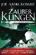 Cover-Bild zu Zauberklingen - Die Klingen-Saga (eBook) von Abercrombie, Joe