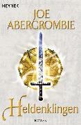 Cover-Bild zu Heldenklingen (eBook) von Abercrombie, Joe