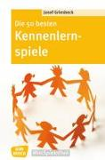 Cover-Bild zu Die 50 besten Kennenlernspiele von Griesbeck, Josef